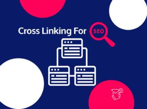 Cross Linking for Seo